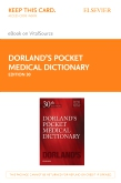 cover image - Dorland's Pocket Medical Dictionary Elsevier eBook on VitalSource (Retail Access Card),30th Edition