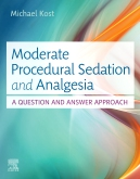 Moderate Procedural Sedation and Analgesia