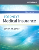 cover image - Workbook for Fordney's Medical Insurance Elsevier eBook on VitalSource,15th Edition