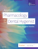 cover image - Evolve Resources for Applied Pharmacology for the Dental Hygienist,8th Edition