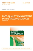 cover image - Quality Management in the Imaging Sciences - Elsevier eBook on VitalSource (Retail Access Card),6th Edition
