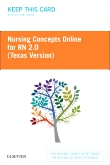 cover image - Nursing Concepts Online for RN 2.0: Texas Version - Classic Version,2nd Edition