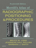 cover image - Merrill's Atlas of Radiographic Positioning and Procedures - 3-Volume Set - Elsevier eBook on VitalSource,14th Edition