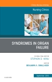 Syndromes in Organ Failure, An Issue of Nursing Clinics E-Book