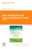 cover image - Workbook for Health Insurance Today Elsevier eBook on VitalSource (Retail Access Card),7th Edition