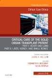 Critical Care of the Solid Organ Transplant Patient, An Issue of Critical Care Clinics, Ebook