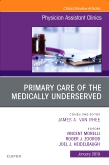Primary Care of the Medically Underserved, An Issue of Physician Assistant Clinics