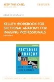 cover image - Workbook for Sectional Anatomy for Imaging Professionals Elsevier eBook on VitalSource (Retail Access Card),4th Edition