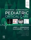 Fuhrman and Zimmermans Pediatric Critical Care