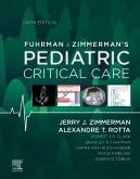 Fuhrman & Zimmermans Pediatric Critical Care E-Book