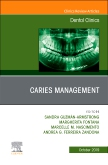 Caries Management, An Issue of Dental Clinics of North America