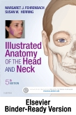 cover image - Illustrated Anatomy of the Head and Neck - Binder Ready,5th Edition
