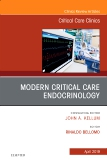 Modern Critical Care Endocrinology, An Issue of Critical Care Clinics, Ebook