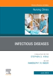 Infectious Diseases, An Issue of Nursing Clinics