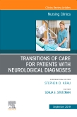 Transitions of Care for Patients with Neurological Diagnoses E-Book