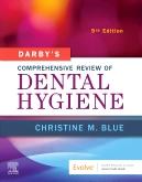 Darby's Comprehensive Review of Dental Hygiene