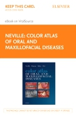 cover image - Color Atlas of Oral and Maxillofacial Diseases Elsevier eBook on VitalSource (Retail Access Card)