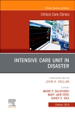 Intensive Care Unit in Disaster,An Issue of Critical Care Clinics E-Book