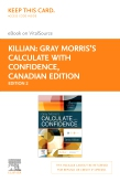 cover image - Gray Morris's Calculate with Confidence, Canadian Edition -  Elsevier E-Book on VitalSource (Retail Access Card),2nd Edition