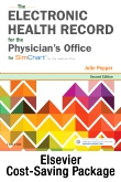 cover image - The Electronic Health Record for the Physician's Office for SimChart for the Medical Office and SimChart for the Medical Office Learning the Medical Office Workflow 2019 Edition,2nd Edition