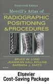 Mosbys Radiography Online: Anatomy and Positioning for Merrills Atlas of Radiographic Positioning & Procedures (Access Code, Textbook, and Workbook Package)