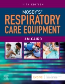 Mosbys Respiratory Care Equipment