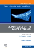Biomechanics of the Lower Extremity , An Issue of Clinics in Podiatric Medicine and Surgery