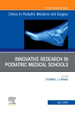 Top Research in Podiatry Education, An Issue of Clinics in Podiatric Medicine and Surgery