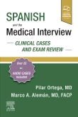Spanish and the Medical Interview: Clinical Cases and Exam Review