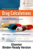 Brown and Mulholland's Drug Calculations - Binder Ready