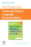 Medical Terminology Online with Elsevier Adaptive Learning for Exploring Medical Language (Access Card)