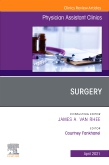 Surgery, An Issue of Physician Assistant Clinics