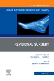 Revisional Surgery, An Issue of Clinics in Podiatric Medicine and Surgery