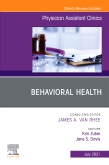 Behavioral Health, An Issue of Physician Assistant Clinics, E-Book