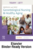 Ebersole and Hess Gerontological Nursing & Healthy Aging - Binder Ready