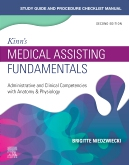 Study Guide for Kinns Medical Assisting Fundamentals