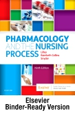 Pharmacology and the Nursing Process - Binder Ready