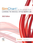 SimChart for the Medical Office:Learning the Medical Office Workflow - 2022 Edition