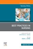 Best Practices in Nursing, An Issue of Nursing Clinics