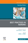 Best Practices in Nursing, An Issue of Nursing Clinics, E-Book