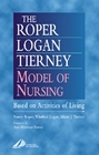 The Roper-Logan-Tierney Model of Nursing