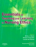 Essentials of Teaching and Learning in Nursing Ethics