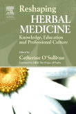 Reshaping Herbal Medicine