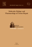 Molecular Biology and Pharmacology of Tissue Repair