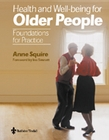 Health and Wellbeing for Older People