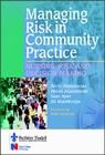 Managing Risk in Community Practice