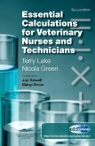 cover image - Essential Calculations for Veterinary Nurses and Technicians,2nd Edition