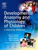 Developmental Anatomy and Physiology of Children E-Book
