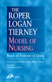 The Roper-Logan-Tierney Model of Nursing E-Book