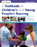 cover image - A Textbook of Children's and Young People's Nursing - Evolve Resources,2nd Edition